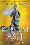 Kingdom of Ash (Throne of Glass #7) by Sarah J Maas