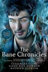 The Bane Chronicles by Cassandra Clare, Sarah Rees Brennan, Maureen Johnson, Cassandra Jean