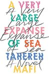 A very expanse of sea by Tahereh Mafi