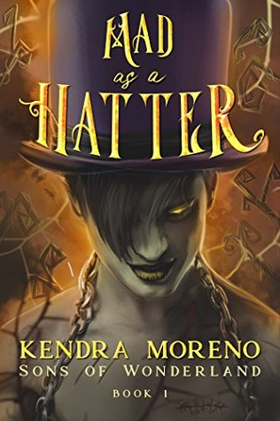 Mad as a Hatter by Kendra Moreno
