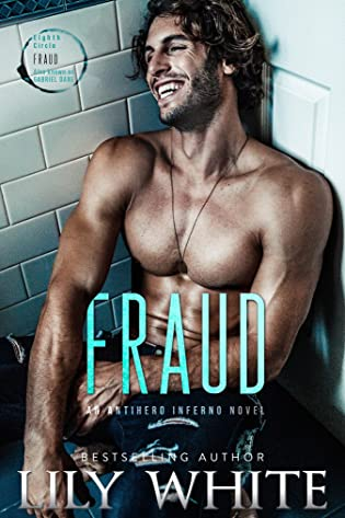 Fraud (Antihero Inferno #2) by Lily White