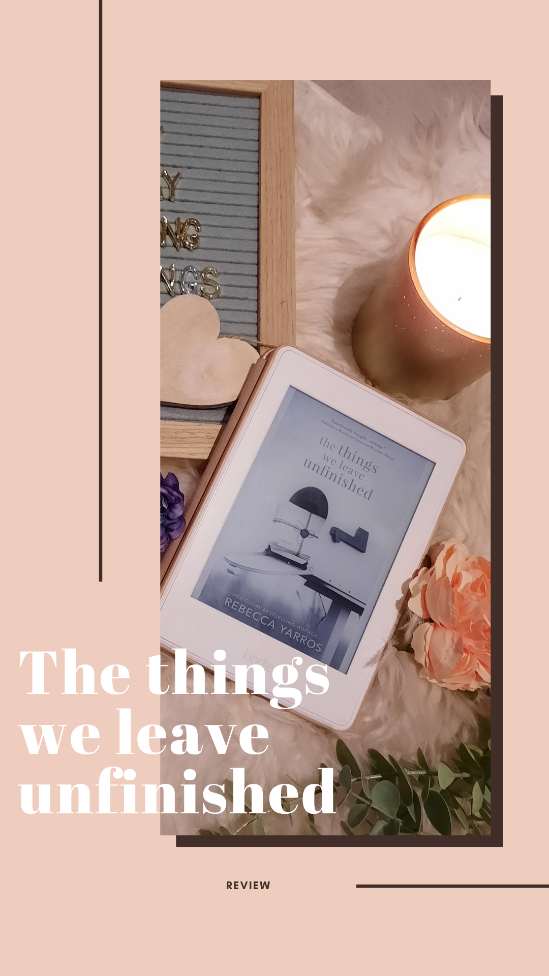 the things we leave unfinished pin